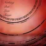palette recordings, nothing but love songs,palette all-stars, john tejada, techno, electronic,music, digital release, compilation