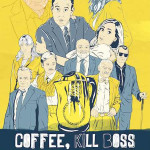 coffee kill boss poster